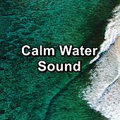 Calm Water Sound by S.P.A