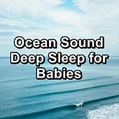 Ocean Sound Deep Sleep for Babies by Sleep Music Lullabies (1)