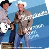 Komaan Kom Dans by Die Campbells