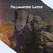 Tallahassee Lassie by Various Artists