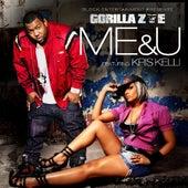 Me & U (feat. Kris Kelli) - Single by Gorilla Zoe