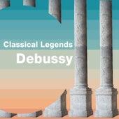 Classical Legends: Debussy de Claude Debussy