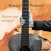Nasceu Pra Navegar de Ramiro Pinheiro