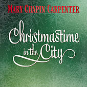 Christmastime In the City by Mary Chapin Carpenter