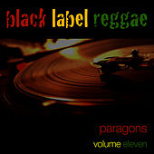 Black Label Reggae-Paragons-Vol. 11 de The Paragons