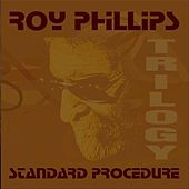 Standard Procedure Trilogy de Roy Phillips