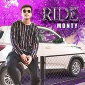 RIDE by Monty  The Rapper