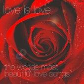 Love Is Love von Various Artists