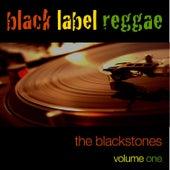 Black Label Reggae-The Blackstones-Vol. 1 de The Blackstones