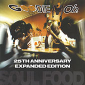 Soul Food (Expanded Edition) by Goodie Mob