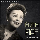 The Very Best Of (Remastered) von Édith Piaf
