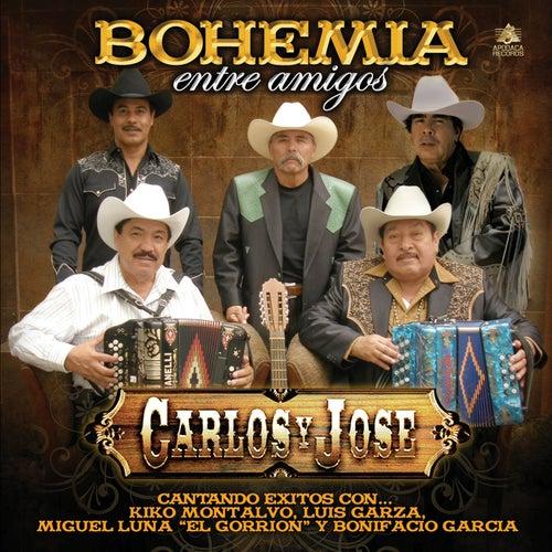 Bohemia Entre Amigos by Carlos Y Jose