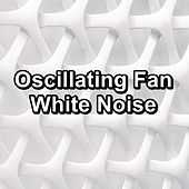 Oscillating Fan White Noise by Sounds for Life