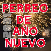 Perreo De Año Nuevo von Various Artists