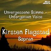 Unvergessene Stimmen: Kirsten Flagstad by Kirsten Flagstad