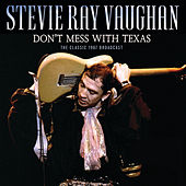 Don't Mess With Texas de Stevie Ray Vaughan