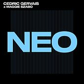 NEO by Cedric Gervais