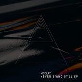 Never Stand Still - EP von Nicolay