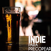 Indie Para Precopear by Various Artists