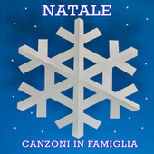 Natale  Canzoni in famiglia by Various Artists