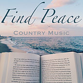 Find Peace Country Music von Various Artists
