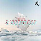 2 Minute Nap by Antone