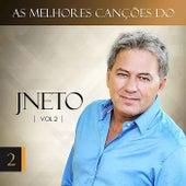 As Melhores Canções do JNeto, Vol. 2 de J. Neto