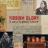 I Am A Typhus Louse by Yiddish Glory