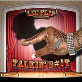 Talking Slick (feat. Willie P & Smoov Da Crim) - Single by Lil' Flip