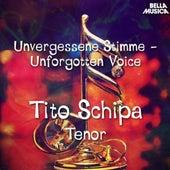 Unvergessene Stimme: Tito Schipa von Tito Schipa