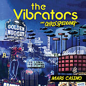 Mars Casino von The Vibrators