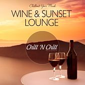 Wine & Sunset Lounge: Chillout Your Mind by Various Artists