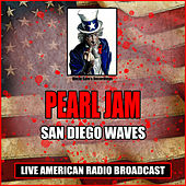 San Diego Waves (Live) de Pearl Jam