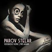 Voodoo Sonic (The Album) by Parov Stelar