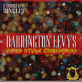 Barrington Levy's Yard Style Christmas by Barrington Levy