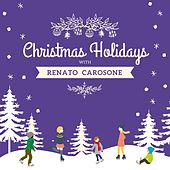 Christmas Holidays with Renato Carosone by Renato Carosone