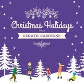 Christmas Holidays with Renato Carosone de Renato Carosone