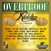 Over Proof Riddim - Full Strength de Various Artists