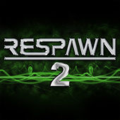 Respawn 2 - More Great Gamer Anthems by Various Artists