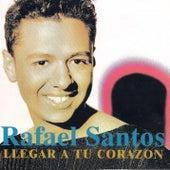 Llegar a Tu Corazón von Rafael Santos