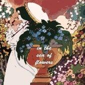 In the Sea of Flowers von Clark Terry