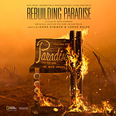Rebuilding Paradise (Original Motion Picture Soundtrack) by Hans Zimmer