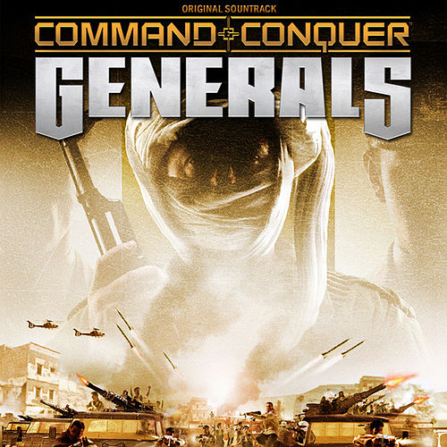 Command & Conquer: Generals by EA Games Soundtrack