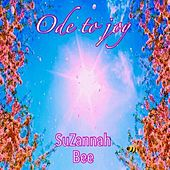 Ode to Joy by Suzannah Bee