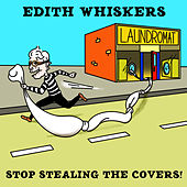 Stop Stealing The Covers! de Edith Whiskers