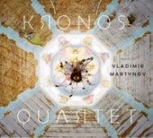 Music of Vladimir Martynov von Kronos Quartet