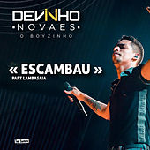 Escambau (feat. Lambasaia) von Devinho Novaes
