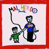 MALHERIDO by Smith