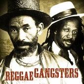 Reggae Gangsters von Various Artists