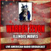 Illinois Waves (Live) by Warren Zevon